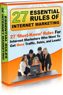 Product picture 27 Essential Rules Of Internet Marketing (MRR)