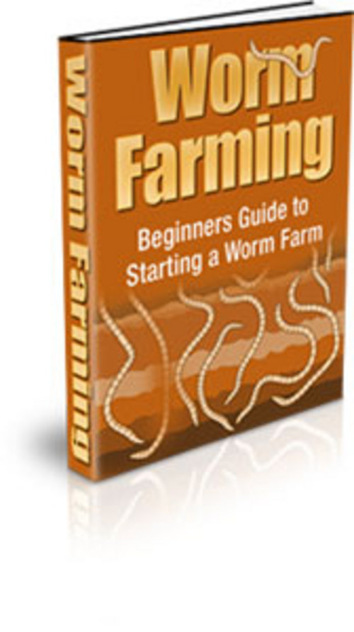 Product picture Worm Farming: Beginners Guide To Starting A Worm Farm