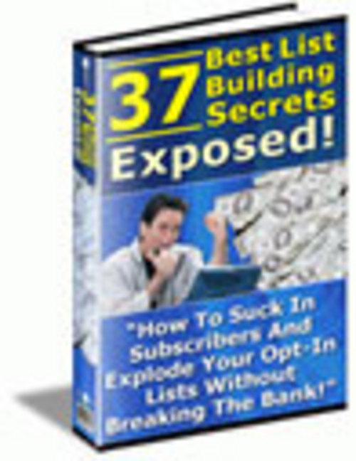 Product picture 37 Best List Building Secrets Exposed